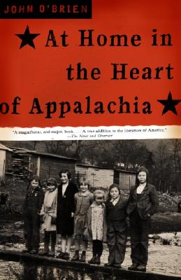 At Home in the Heart of Appalachia - O'Brien, John