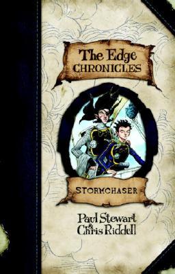 Edge Chronicles 2: Stormchaser - Stewart, Paul, and Riddell, Chris