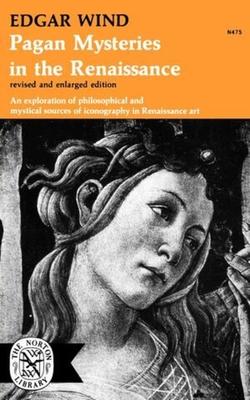 Pagan Mysteries in the Renaissance - Wind, Edgar