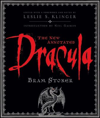 The New Annotated Dracula - Stoker, Bram, and Klinger, Leslie S (Editor), and Gaiman, Neil (Introduction by)
