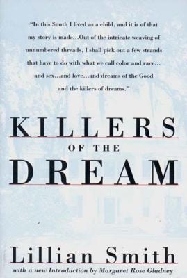 Killers of the Dream - Smith, Lillian