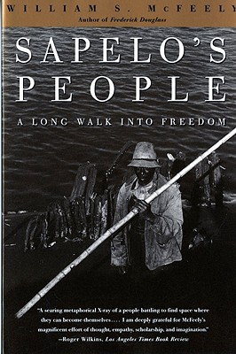 Sapelo's People: A Long Walk Into Freedom - McFeely, William S
