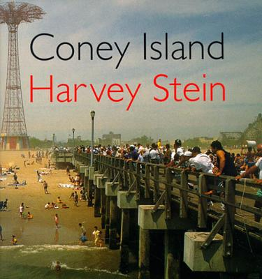 Coney Island - Stein, Harvey, and Burns, Ric (Introduction by)