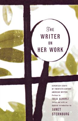 The Writer on Her Work - Sternburg, Janet (Editor), and Alvarez, Julia (Preface by)