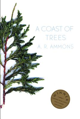 A Coast of Trees: Poems - Ammons, A R