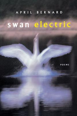 Swan Electric - Bernard, April