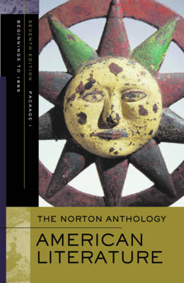 The Norton Anthology of American Literature - Baym, Nina (Editor), and Franklin, Wayne, Professor (Editor), and Gura, Philip F (Editor)