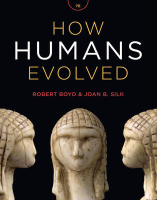 How Humans Evolved - Boyd, Robert, and Silk, Joan B