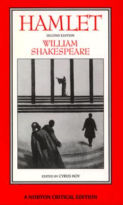 Hamlet - Shakespeare, William, and Hoy, Cyrus (Editor)