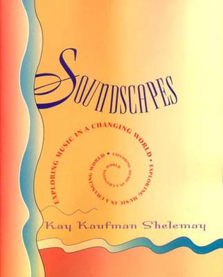 Soundscapes - Shelemay, Kay Kaufman