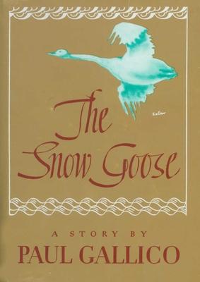Snow Goose - Gallico, Paul
