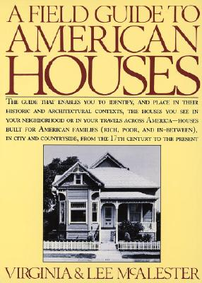 A Field Guide to American Houses - McAlester, Virginia, and McAlester, Lee
