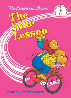The Bike Lesson - Berenstain, Stan, and Berenstain, Jan