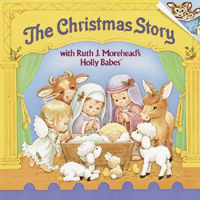 The Christmas Story with Ruth J. Morehead's Holly Babes -