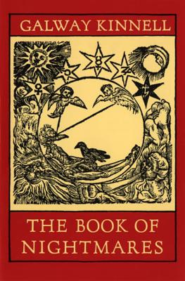 The Book of Nightmares - Kinnell, Galway