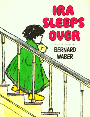 Ira Sleeps Over - Waber, Bernard