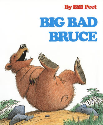 Big Bad Bruce - Peet, Bill