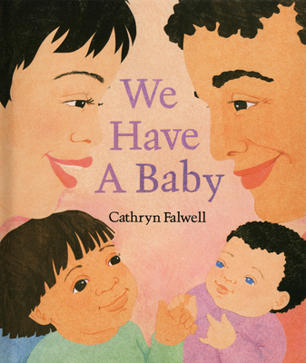 We Have a Baby -