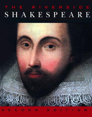 The Riverside Shakespeare - Evans, G Blakemore, and Shakespeare, William, and Levin, Harry