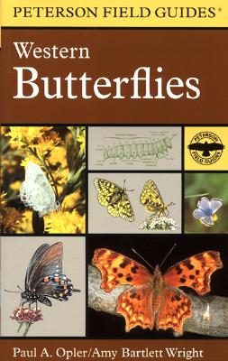 A Field Guide to Western Butterflies - Opler, Paul A, Dr., and Tilden, James W, and Peterson, Roger Tory (Editor)