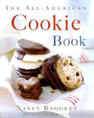 The All-American Cookie Book - Baggett, Nancy