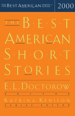 The Best American Short Stories - Doctorow, E L, Mr. (Selected by), and Kenison, Katrina
