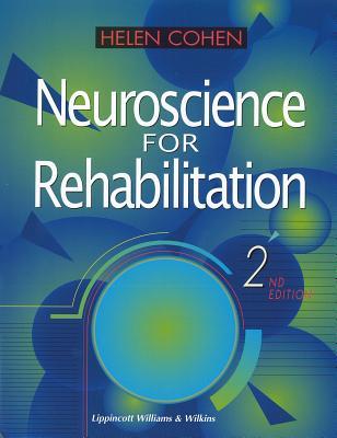 Neuroscience for Rehabilitation - Cohen, Helen, Edd