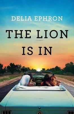 The Lion Is in - Ephron, Delia