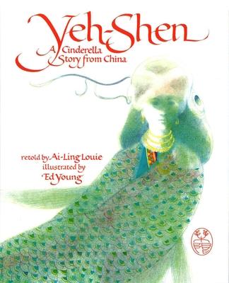 Yeh-Shen - Louie, Ai-Ling