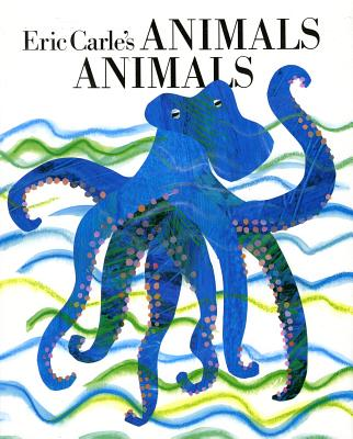 Eric Carle's Animals Animals - Whipple, Laura