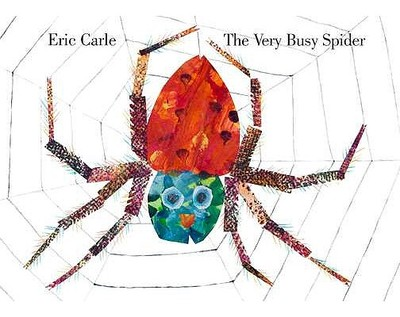 The Very Busy Spider - Carle, Eric, and Benjamin
