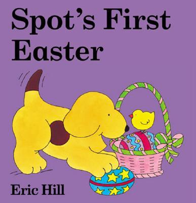 Spot's First Easter -