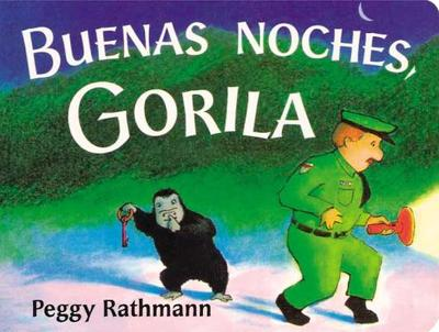 Buenas Noches, Gorila - Rathmann, Peggy (Illustrator)