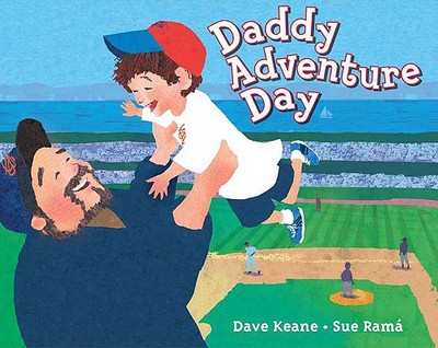 Daddy Adventure Day - Keane, Dave