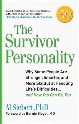 The Survivor Personality - Siebert, Al, PhD, and Pintarich, Kristin (Editor), and Siebert, Molly (Editor)
