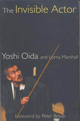 The Invisible Actor - Oida, Yoshi, and Marshall, Lorna