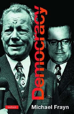 Democracy - Frayn, Michael