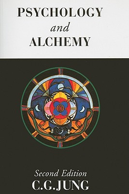 Psychology and Alchemy - Jung, Carl Gustav, and Hull, R F C (Translated by)