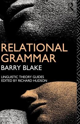 Relational Grammar - Blake, Barry J