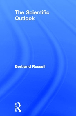 The Scientific Outlook - Russell, Bertrand, Earl