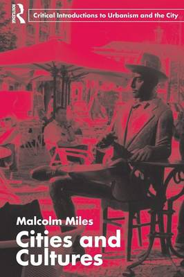 Cities and Cultures - Miles, Malcolm