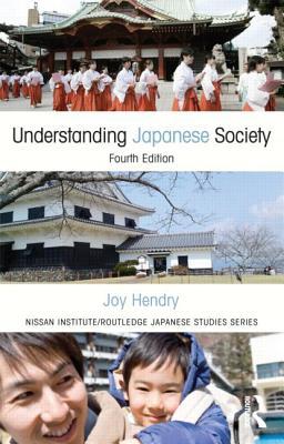 Understanding Japanese Society - Hendry, Joy
