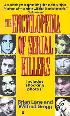 Encyclopedia of Serial Killers - Lane, Brian, and Gregg, W