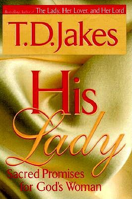 His Lady: Sacred Promises for God's Woman - Jakes, T D