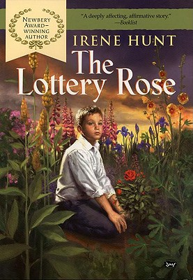The Lottery Rose the Lottery Rose - Hunt, Irene