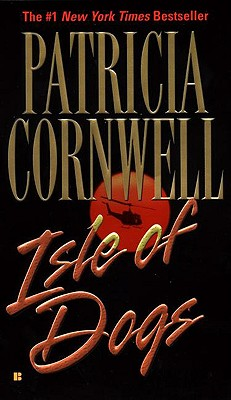 Isle of Dogs - Cornwell, Patricia, and Corwnell, Patricia