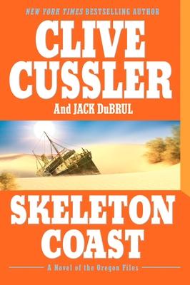Skeleton Coast - Cussler, Clive, and Du Brul, Jack B