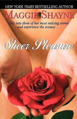 Sheer Pleasure - Shayne, Maggie