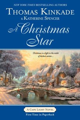 A Christmas Star - Kinkade, Thomas, Dr., and Spencer, Katherine