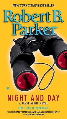 Night and Day - Parker, Robert B